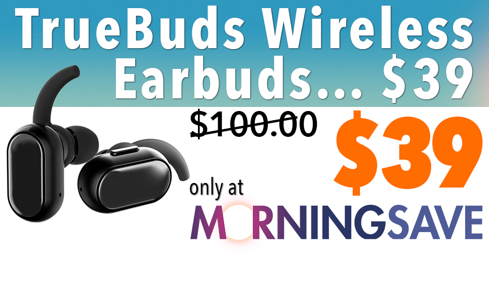 100f807f201 TODAY'S DEAL: TRUEBUDS WIRELESS STEREO EARBUDS WITH CHARGING PODS - Dish  Nation | Entertaining Entertainment News - Entertainment News, Celebrity  Gossip, ...